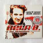 "Single Bela B. ""You'll never walk alone"""